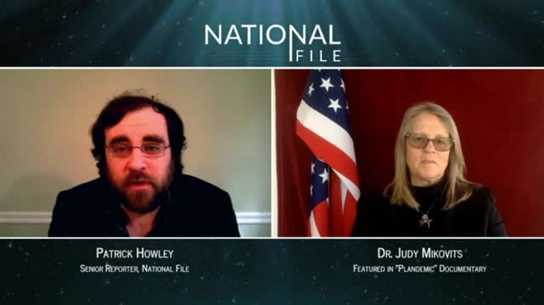 "Dr. Judy Mikovits & Patrick Howley on ""National File"" 5-2020"
