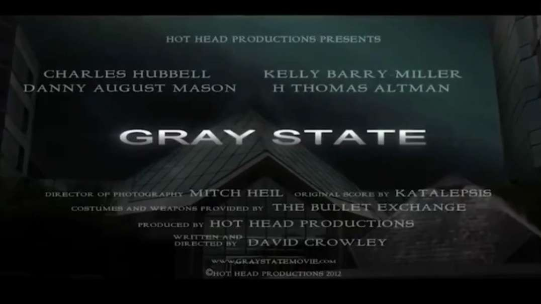 Gray State — the 2021 story told in a 2014 film